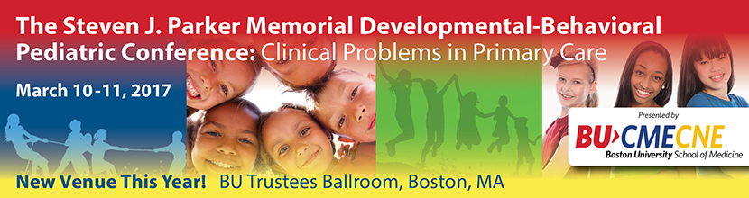 The Steven J. Parker Memorial Developmental-Behavioral Pediatric Conference: Clinical Problems in Primary Care
