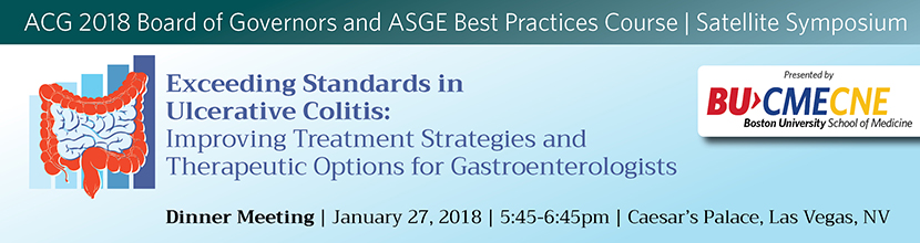 Exceeding Standards in Ulcerative Colitis:  Improving Treatment Strategies and Therapeutic Options for Gastroenterologists