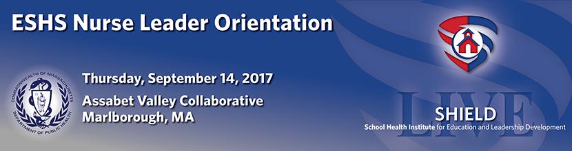 ESHS Nurse Leader Orientation 9/14/2017