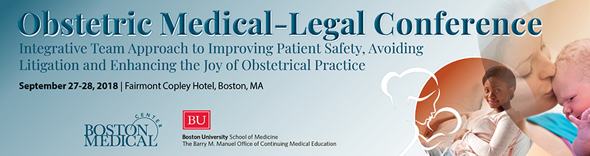 Obstetric Medical-Legal Conference: Integrative Team Approach to Improving Patient Safety, Avoiding Litigation and Enhancing the Joy of Obstetrical Practice