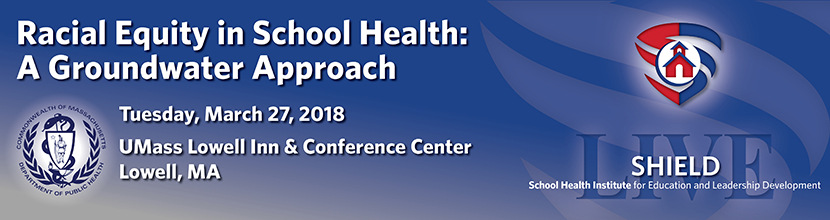 Racial Equity in School Health: A Groundwater Approach, 3/27/2018