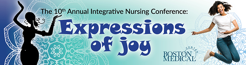 POSTPONED The 10th Annual Integrative Nursing Conference: Expressions of Joy