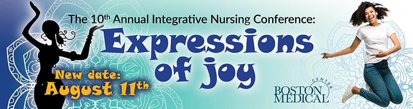 The 10th Annual Integrative Nursing Conference: Expressions of Joy