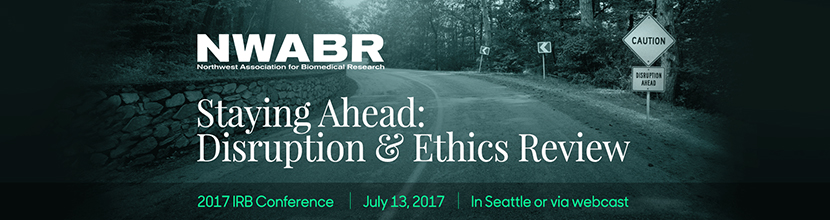 C.IRB17 Staying Ahead: Disruptive Ideas and Ethics Review