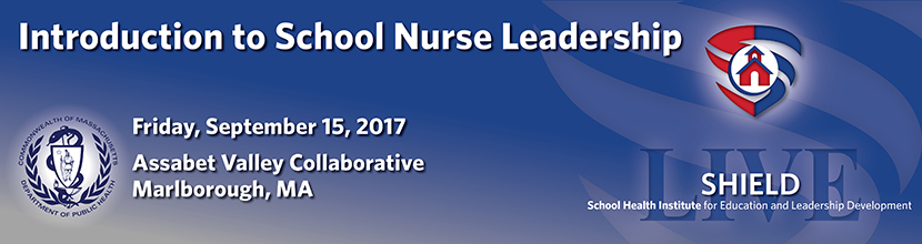 Introduction to School Nurse Leadership 9/15/2017