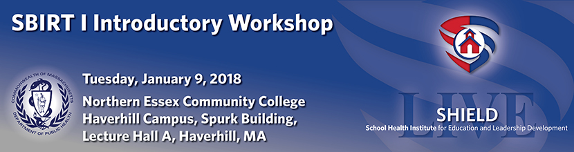 SBIRT I Introductory Workshop 1/9/2018, Haverhill MA