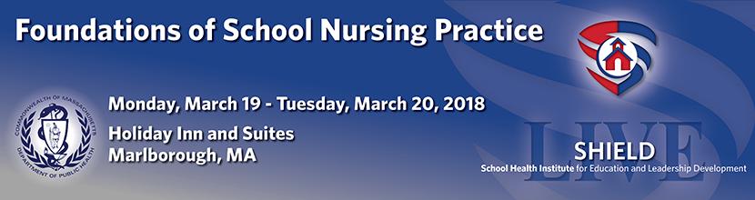Foundations of School Nursing Practice 3/19/18 - 3/20/18