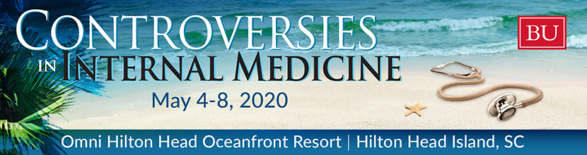 2020 Controversies in Internal Medicine Conference