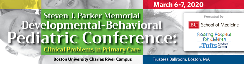 The Steven J. Parker Memorial Developmental-Behavioral Pediatric Conference: Clinical Problems in Primary Care
