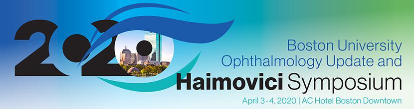 2020 Boston University Ophthalmology Update and Haimovici Symposium