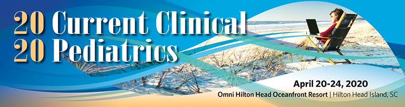 CANCELLED Current Clinical Pediatrics 2020